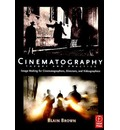 Cinematography: Theory and Practice: Image Making for Cinematographers, Directors and Videographers