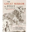The Great Mirror of Folly: Finance, Culture, and the Crash of 1720