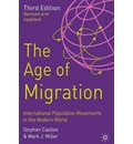 The Age of Migration: International Population Movements in the Modern World