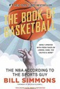 Book of Basketball: The NBA According to the Sports Guy
