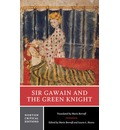 Sir Gawain and the Green Knight: An Authoritative Translation; Contexts; Criticism