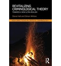 Revitalizing Criminological Theory: Towards a New Ultra-Realism