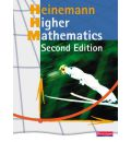 Heinemann Higher Mathematics Student Book: Fully Updated Bestseller for the Best Route to Success in Higher Mathematics