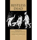 Restless Dead: Encounters Between the Living and the Dead in Ancient Greece