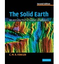 The Solid Earth: An Introduction to Global Geophysics