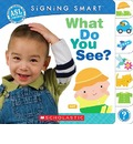Signing Smart: What Do You See?