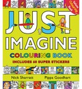 Just Imagine: Colouring Book with Stickers