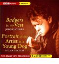Badgers in My Vest: AND Portrait of the Artist as a Young Dog
