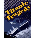 Pocket Facts Year 6: Titanic Tragedy