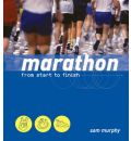 Marathon: From Start to Finish
