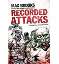 Recorded Attacks: Zombie Survival Guide