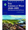 The American West 1840-1895: Student's Book: The Struggle for the Plains