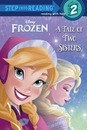 Frozen: A Tale of Two Sisters