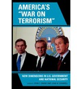 America's 'War on Terrorism': New Dimensions in U.S. Government and National Security