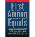 First Among Equals: How to Manage a Group of Professionals