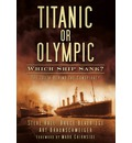 Titanic or Olympic: Which Ship Sank?