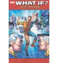 What If?: Vol. 7: Classic
