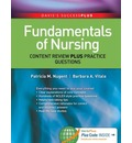 Fundamentals of Nursing: Content Review Plus Practice Questions