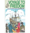 Voyage to Freedom: a Story of the Atlantic Crossing, 1620
