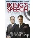 The King's Speech: Based on the Recently Discovered Diaries of Lionel Logue