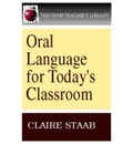 ORAL LANGUAGE FOR TODAYS CLASS  The Pippin Teacher  s Library   Paperback   Ja...