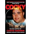 Cocky: The Rise and Fall of Curtis Warren, Britain's Biggest Drugs Baron