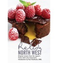 Relish North West: Original Recipes from the Regions Finest Chefs and Restaurants