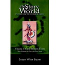Story of the World: History for the Classical Child: Early Modern Times: From Elizabeth the First to the Forty-Niners