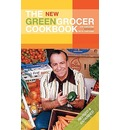 The New Greengrocer Cookbook