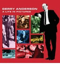 The Gerry Anderson: A Life in Pictures