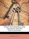 Dyke's Automobile and Gasoline Engine Encyclopedia - Andrew Lee Dyke