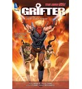 Grifter: New Found Power (The New 52) Volume 2