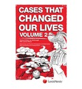 Cases That Changed Our Lives: Volume 2