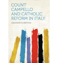 9781407713847 - Alexander Robertson: Count Campello and Catholic Reform in Italy - Libro