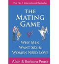 The Mating Game: Why Men Want Sex and Women Need Love