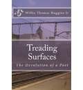 Treading Surfaces - Jr.  Willie Thomas Huggins