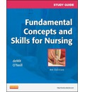 Study Guide for Fundamental Concepts and Skills for Nursing