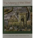 The Making of the West, Volume I: To 1750: Peoples and Cultures