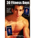 30 Fitness Days: Your Path to Super Fitness Starts Now!
