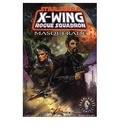 Star Wars: Masquerade: X-Wing Rogue Squadron