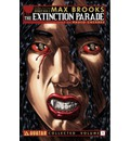Max Brooks' Extinction Parade: Volume 1