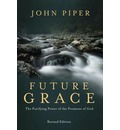 Future Grace: The Purifying Power of the Promises of God