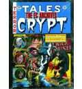 The EC Archives: Tales from the Crypt v. 3