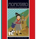 Folktales From Around the World: Momotaro (The Peach Boy): A Japanese Folktale: A Japanese Folktale