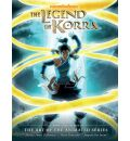 Legend of Korra: Book 2: The Art of the Animated Series: Spirits
