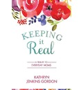 Keeping It Real: A Tribute to Everyday Moms