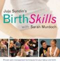 Birth Skills Class: Practical Techniques and Tools for Your Labour and Birth