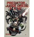 Predator vs. Judge Dredd vs. Aliens: Incubus and More