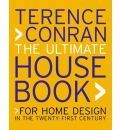 The Ultimate House Book: For Home Design in the Twenty-First Century