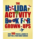 The Holiday Activity Book for Grown-Ups